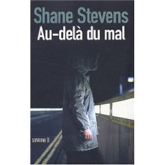 Critique – Au-delà du mal – Shane Stevens