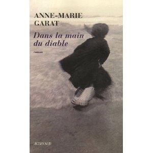 Critique – Dans la main du diable – Anne-Marie Garat