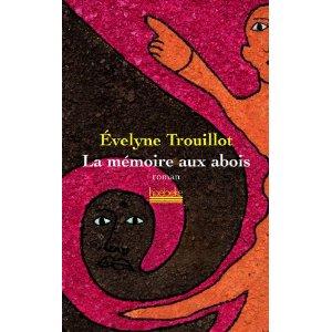 Critique – La mémoire aux abois – Evelyne Trouillot
