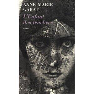 Critique – L'enfant des ténèbres – Anne-Marie Garat