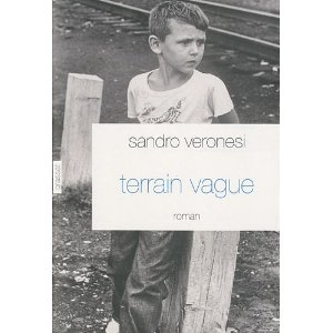 Critique – Terrain vague – Sandro Veronesi