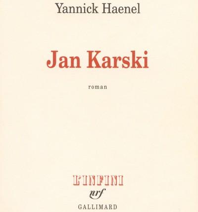 Critique – Jan Karski – Yannick Haenel