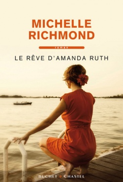 Critique – Le rêve d'Amanda Ruth – Michelle Richmond