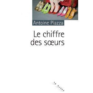Critique – Le chiffre des soeurs – Antoine Piazza