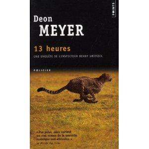 Critique – 13 heures – Deon Meyer
