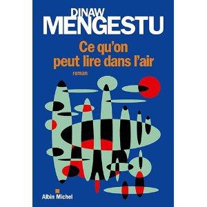 Critique – Ce qu'on peut lire dans l'air – Dibaw Mengestu