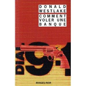 Critique – Comment voler une banque – Donald Westlake