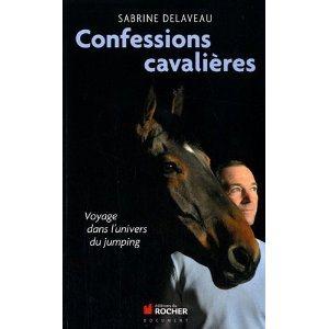 Critique – Confessions cavalières – Sabrine Delaveau