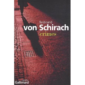 Critique – Crimes – Ferdinand von Schirach