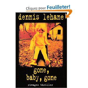Critique – Gone, baby, gone – Dennis Lehane