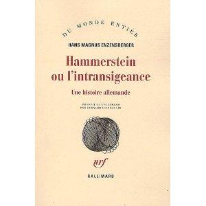 Critique – Hammerstein ou l'intransigeance. Une histoire allemande