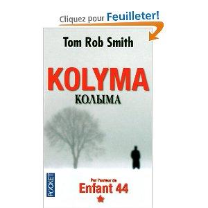 Critique – Kolyma – Tom Rob Smith