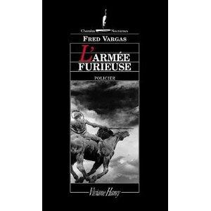 Critique – L'armée furieuse – Fred Vargas