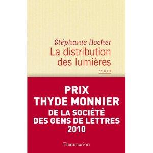 Critique – La distribution des lumières – Stéphanie Hochet