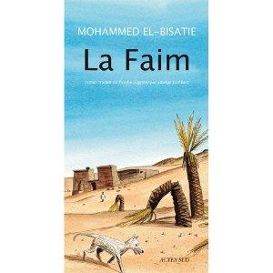 Critique – La faim – Mohammed El-Bisatie