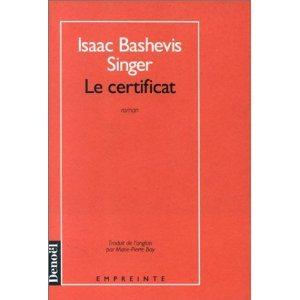 Critique- Le certificat – Isaac Bavish Singer