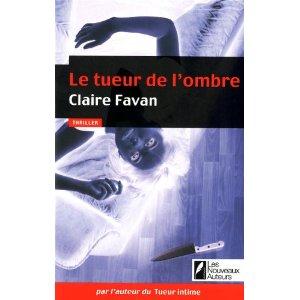 Critique – Le tueur de l'ombre – Claire Favan