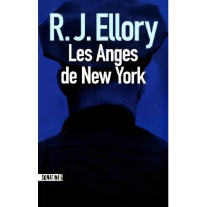 Critique – Les anges de New York – R. J. Ellory