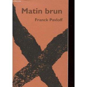 Critique – Matin brun – Franck Pavloff