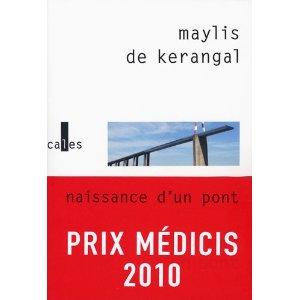 Critique – Naissance d'un pont – Maylis de Kerangal