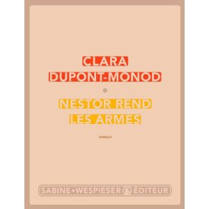 Critique – Nestor rend les armes – Clara Dupond-Monod