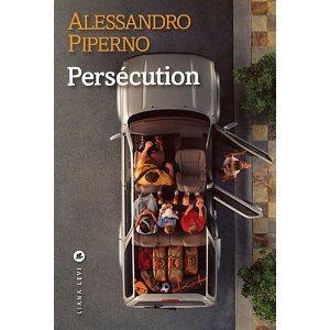 Critique – Persécution – Alessandro Piperno