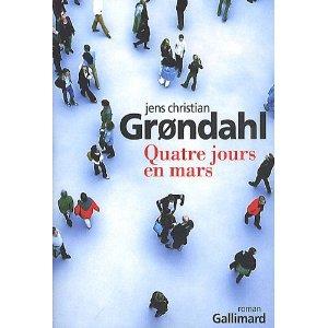 Critique – Quatre jours en mars – Jens Christian Grondahl