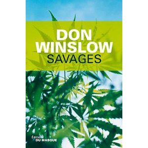 Critique – Savages – Don Winslow