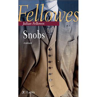 Critique – Snobs – Julian Fellowes