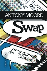 Critique – Swap – Antony Moore