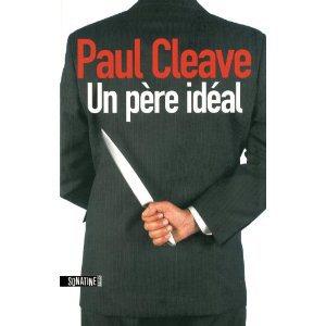 Critique – Un père idéal – Paul Cleave