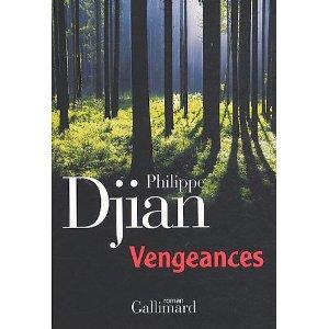Critique – Vengeances – Philippe Djian