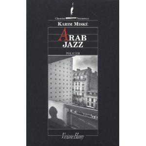 Critique – Arab jazz – Karim Miské