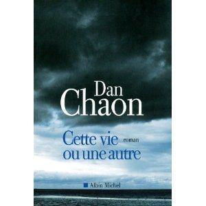 Critique – Cette vie ou une autre – Dan Chaon