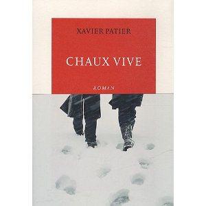 Critique – Chaux vive – Xavier Patier