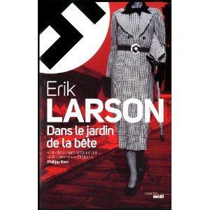 Critique – Dans le jardin de la bête – Erik Larson