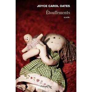 Critique – Etouffements – Joyce Carol Oates