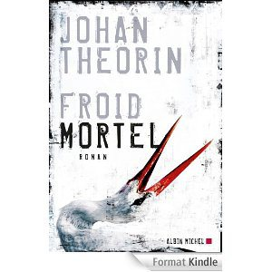 Critique – Froid mortel – Johan Theorin