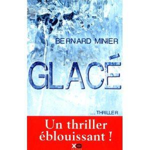 Critique – Glacé – Bernard Minier