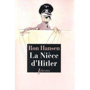 Critique – La nièce d'Hitler – Ron Hansen