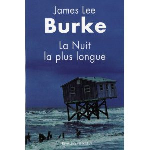 Critique – La nuit la plus longue – James Lee Burke