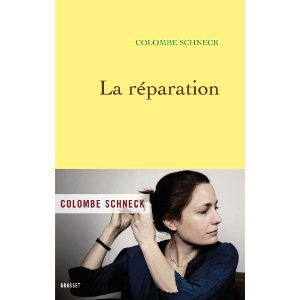 Critique – La réparation – Colombe Schneck