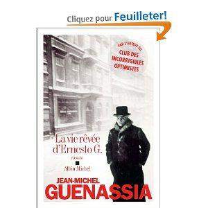 Critique – La vie rêvée d'Ernsto G. – Jean-Michel Guenassia