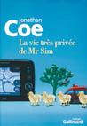 Critique – La vie très privée de Mr Sim – Jonathan Coe