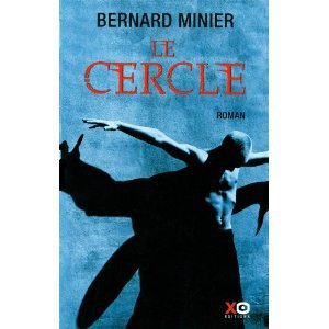 Critique – Le cercle – Bernard Minier