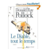 Critique – Le Diable, tout le temps – Donald Ray Pollock