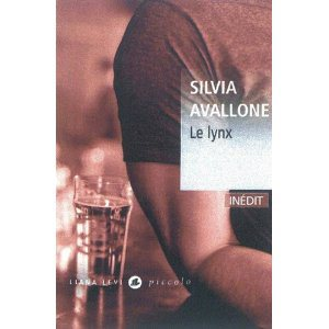 Critique – Le Lynx – Silvia Avallone