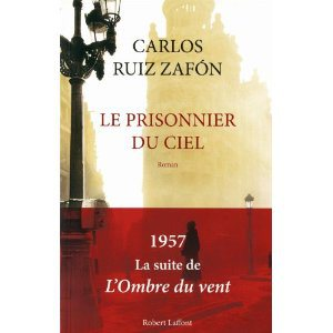 Critique – Le prisonnier du ciel – Carlos Ruiz Zafon