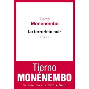 Critique – Le terroriste noir – Tierno Monénembo