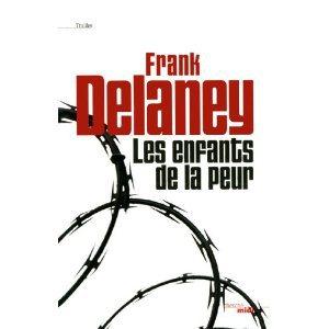 Critique – Les enfants de la peur – Frank Delaney